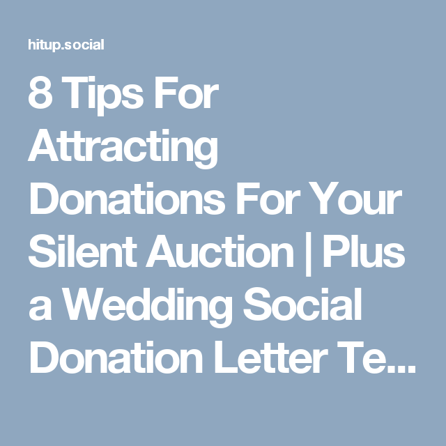 8 tips for attracting donations for your silent auction plus a wedding social donation letter template