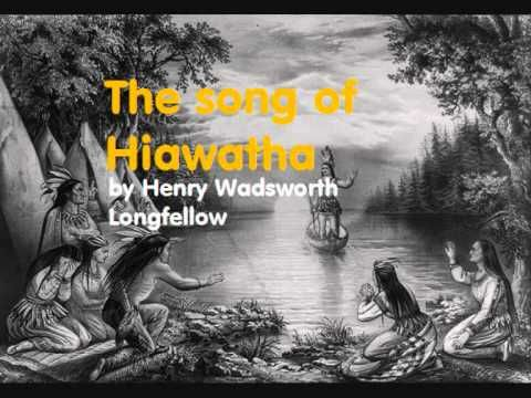 the song of hiawatha full audio poem by henry wadsworth the song of hiawatha full audio poem by henry wadsworth longfellow 1807