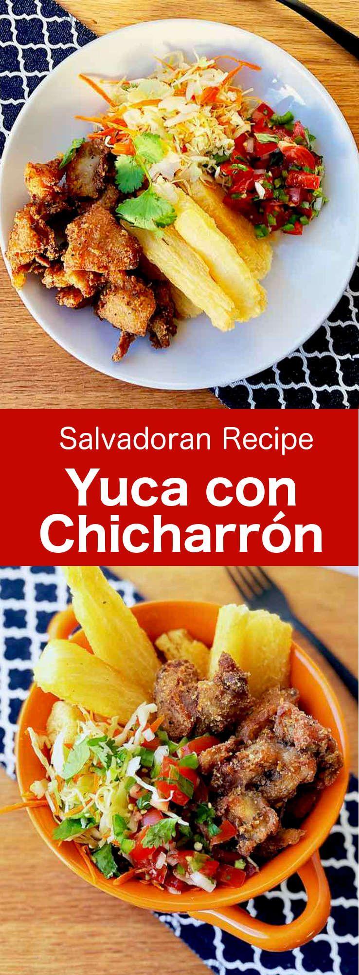 El Salvador: Yuca con Chicharrón