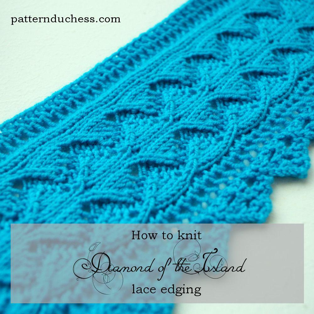 "Diamond of the Island"" lace edging pattern   Knit lace, Patterns and ..."