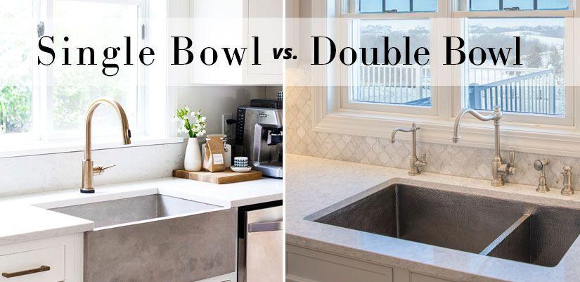 Single Bowl Vs Double Bowl In 2020 Single Sink Kitchen Double