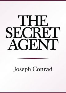 The Secret Agent by Joseph Conrad, chosen by the incoming