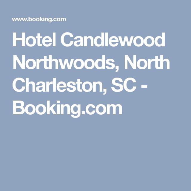 Hotel Candlewood Northwoods, North Charleston, SC - Booking.com