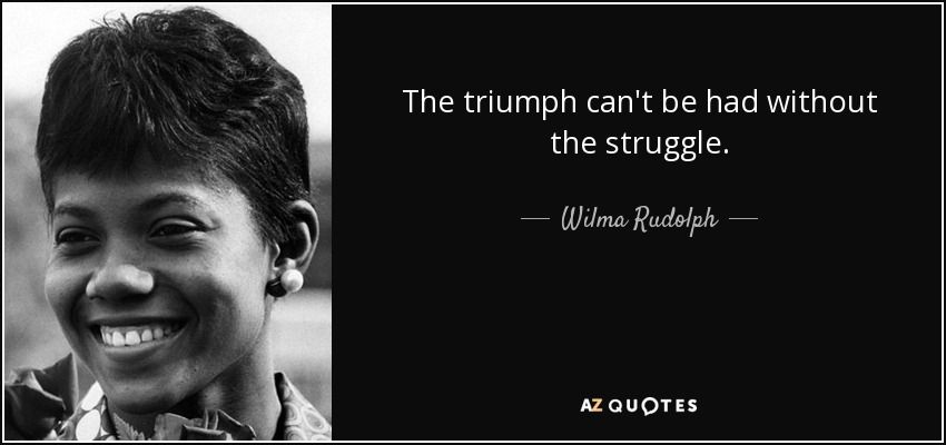 Wilma Rudolph Quote Rudolph Quote Wilma Rudolph Quotes