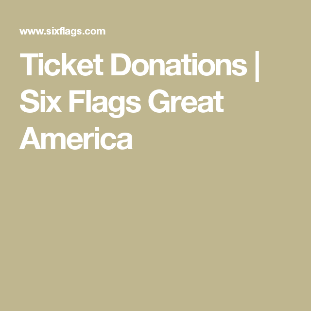Ticket Donations Six Flags Great America Fun Fundraisers How To Memorize Things Auction Donations