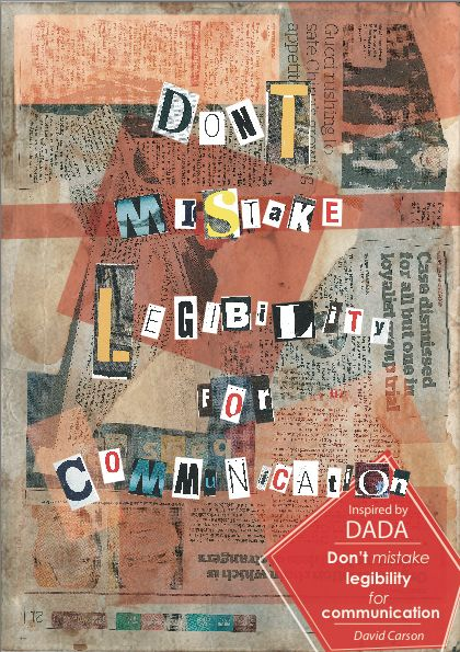 typography quot don t mistake legibility for communication quot davidcarson quote newspaper