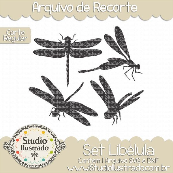 Dragonflies Set, Set Libélula, Dragon-fly, Inseto, Insect, Bicho, Alado, Alar, Winged, Pinioned, Corte Regular, Regular Cut, Silhouette, Arquivo de Recorte, DXF, SVG, PNG