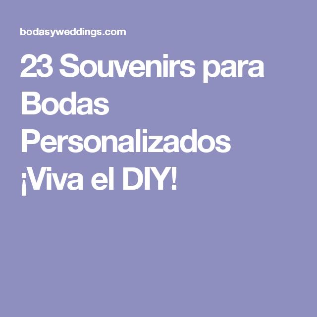 23 Souvenirs para Bodas Personalizados ¡Viva el DIY!
