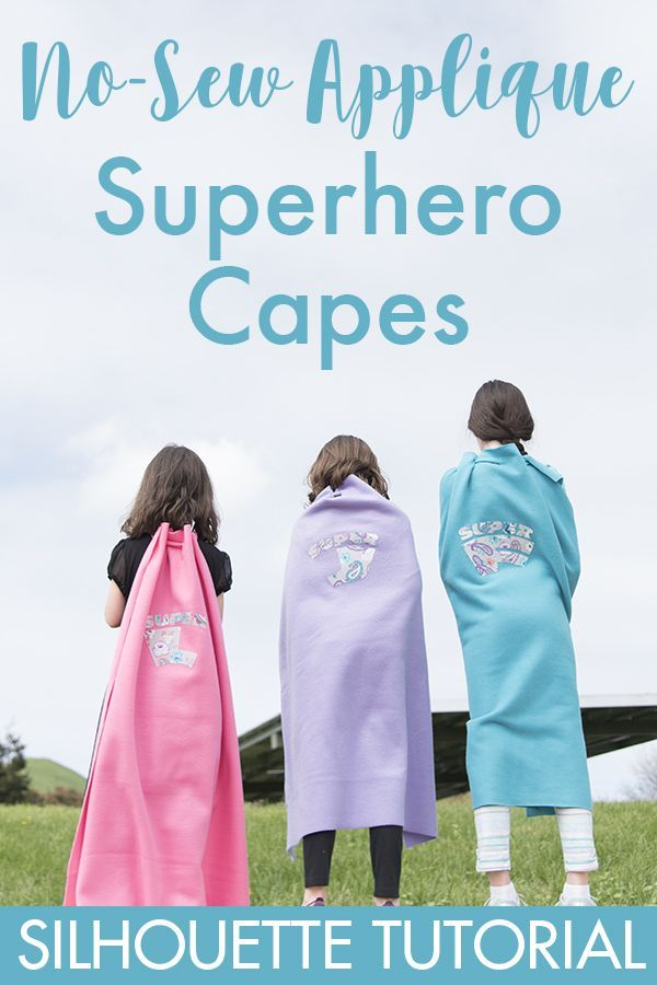 No-Sew Applique Superhero Capes includes Silhouette instructions for cutting fabric.