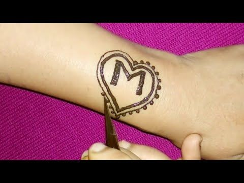 da4a2171a DIY M Letter Tattoo mehndi design with heart shape - YouTube ...