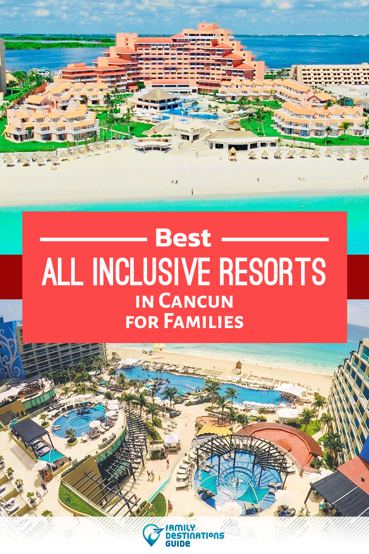 Best All Inclusive Resorts In Cancun For Families All Inclusive Resorts Best All Inclusive Resorts All Inclusive Family Resorts