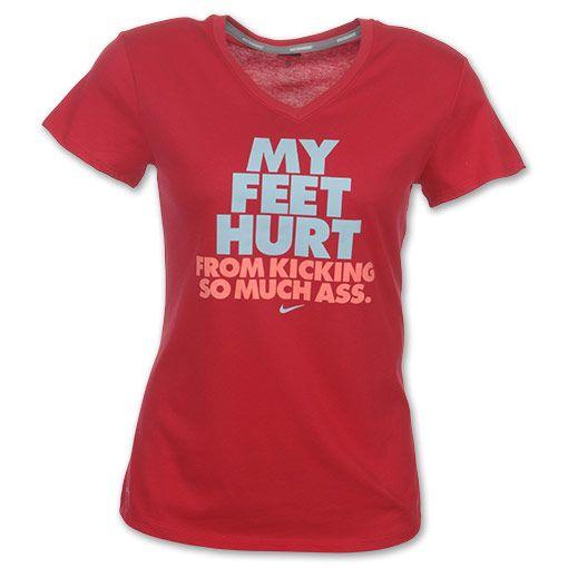 Nike Dri-FIT My Feet Hurt From Kicking So Much A** Women's Runni