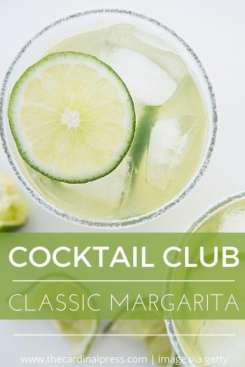 Cocktail Club: Classic Margarita — The Cardinal Press