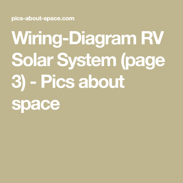 wiring diagram rv solar system page 3 pics about space solar rh pinterest com