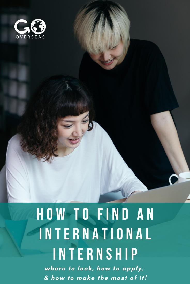 How To Find An International Internship In 2020 International Internships Internships Abroad Marketing Jobs
