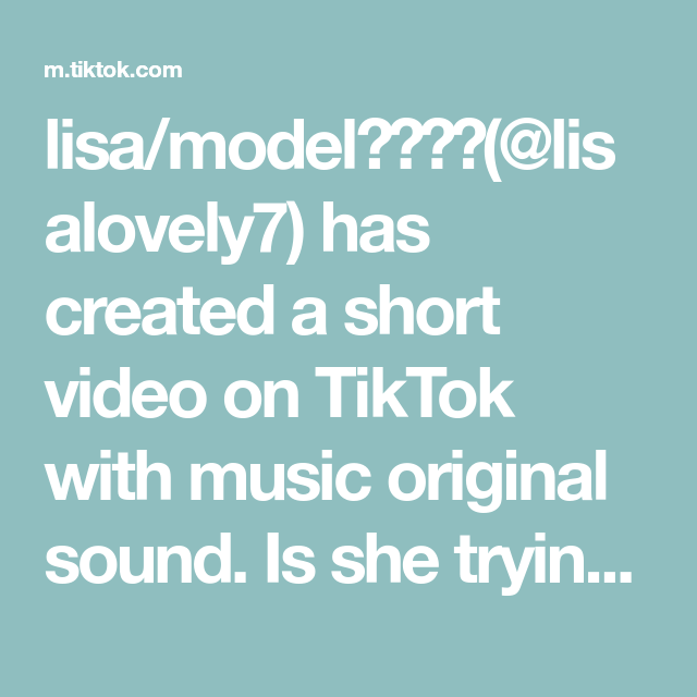Lisa Model Lisalovely7 Has Created A Short Video On Tiktok With Music Original Sound Is She Trying To Hav Voice Effects Jeffrey Epstein The Originals