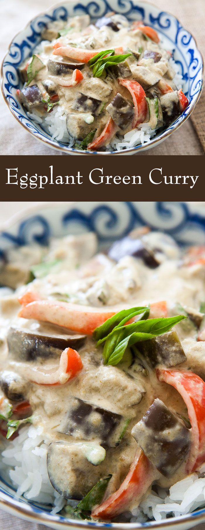 Green Curry ~ Thai green curry with sautéed asian eggplant, red bell peppers, lemongrass, and coconut milk. ~