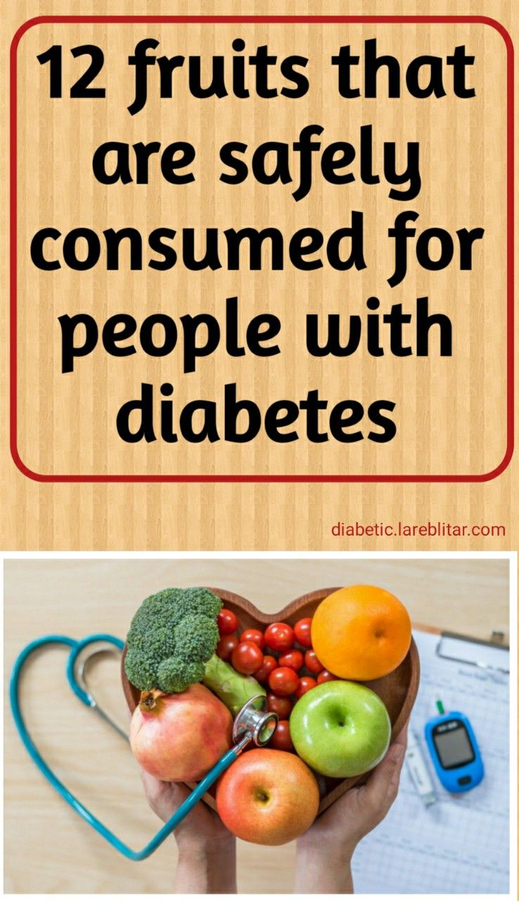 12 Fruits That Are Safely Consumed For People With Diabetes