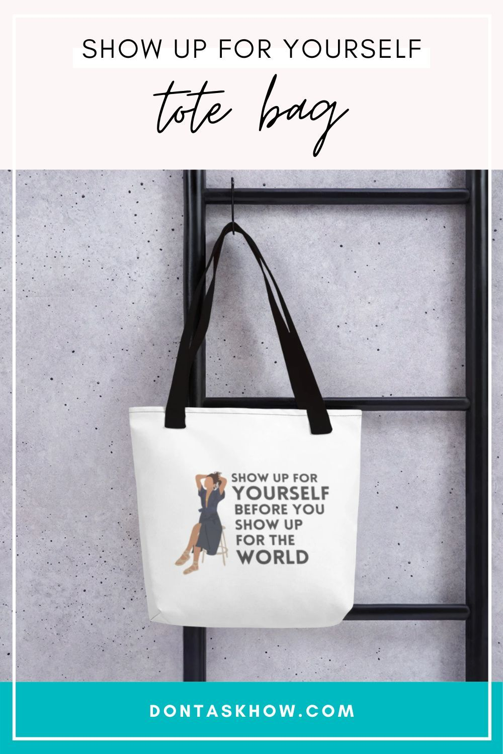 SHOW UP SERIES TOTE BAG