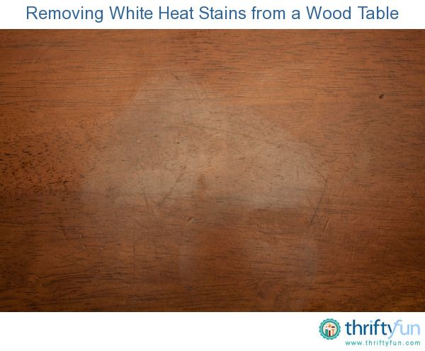 Organizations. Removing White Heat Stains from a Wood Table   Pizza boxes  Wood