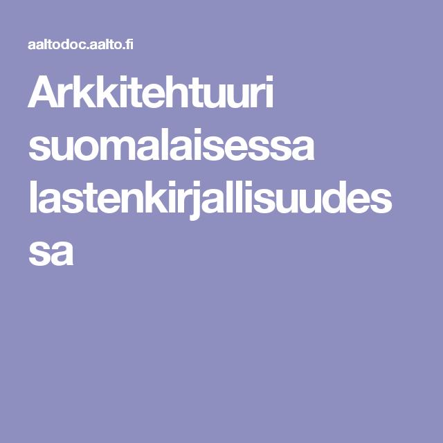 Arkkitehtuuri suomalaisessa lastenkirjallisuudessa
