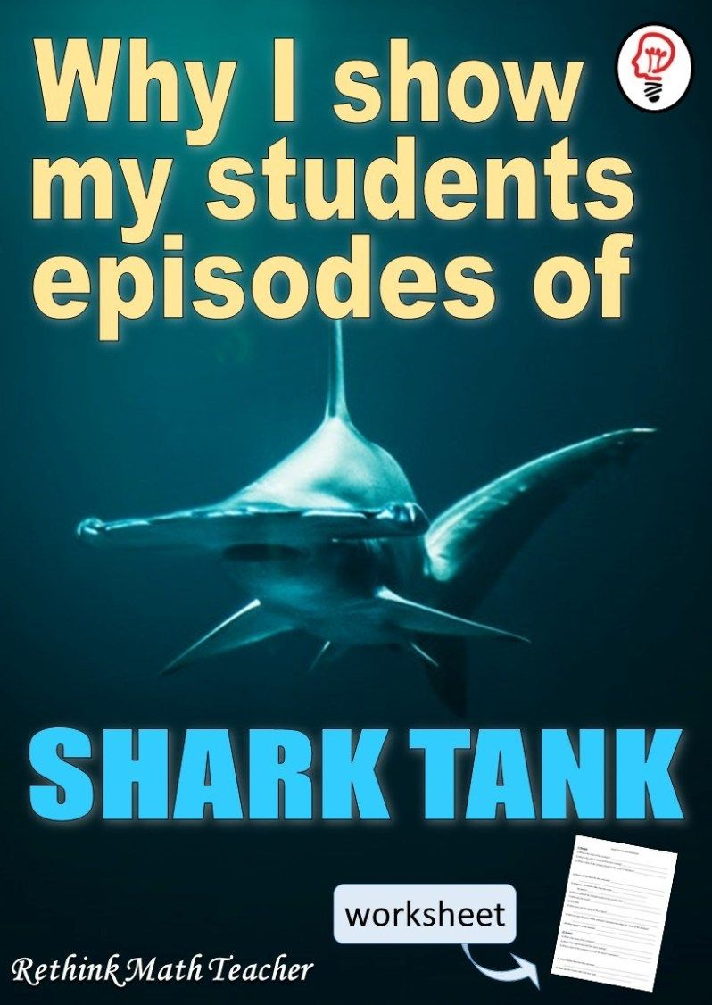 Why I love Showing Shark Tank to My Students Math