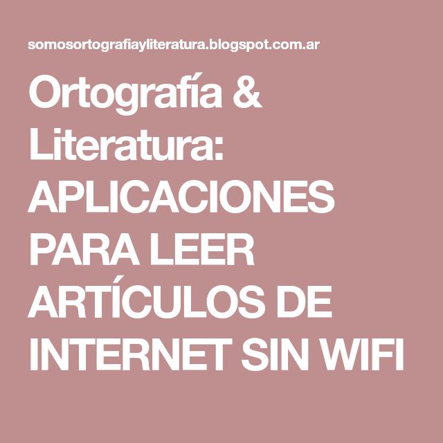 Ortografía & Literatura: APLICACIONES PARA LEER ARTÍCULOS