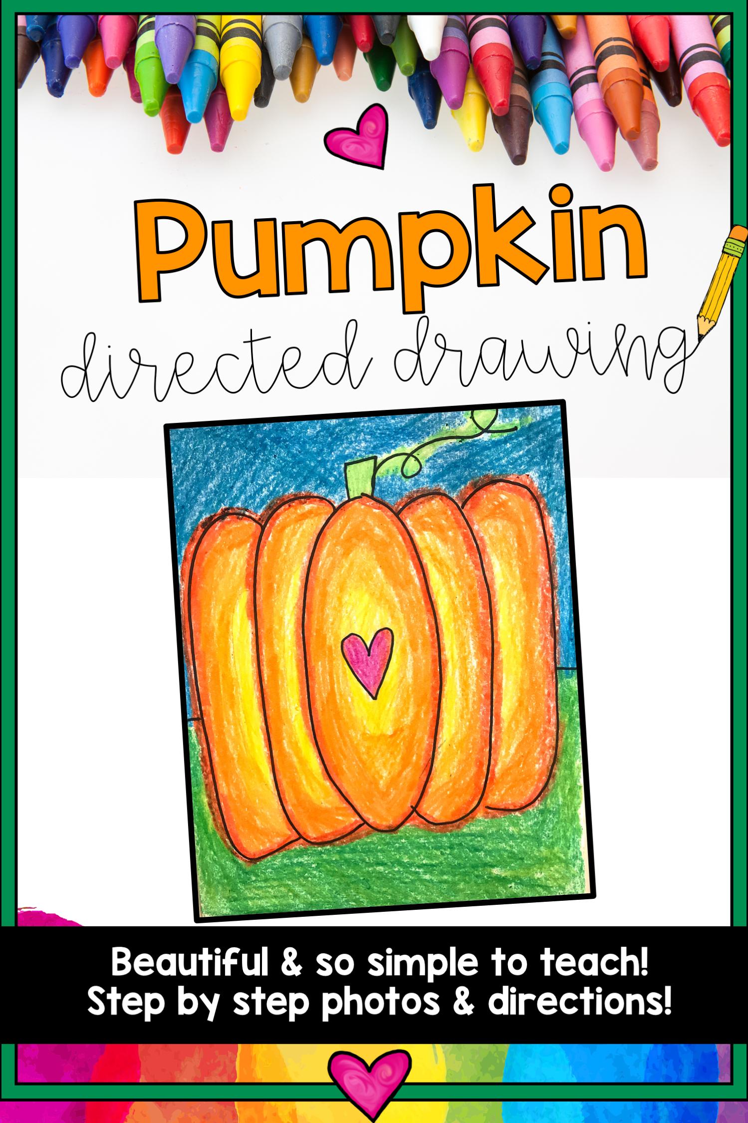 Pumpkin Directed Drawing Fun For Fall October