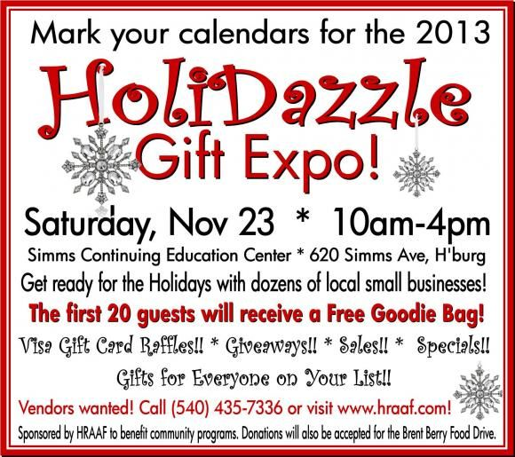 2013 HoliDazzle Gift Expo on Saturday, November 23 from 10:00am to 4:00pm at the Lucy F. Simms Center.