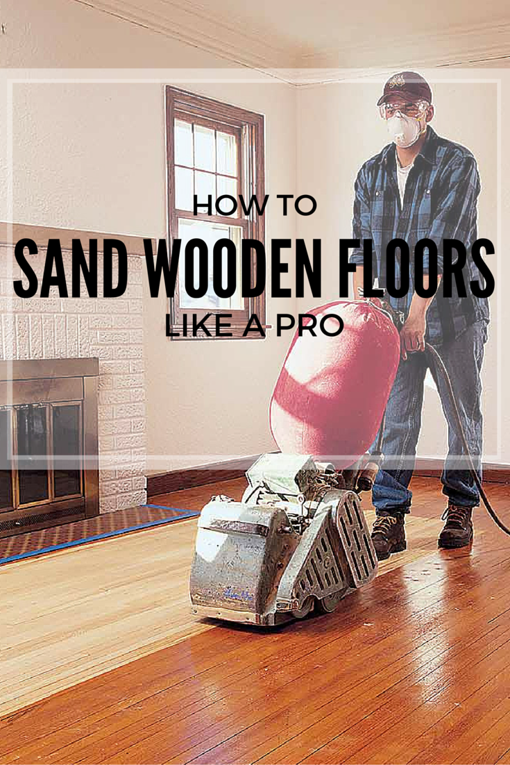 Flawless Floor Sanding Diy Wood Floors Diy Hardwood Floors Refinishing Floors