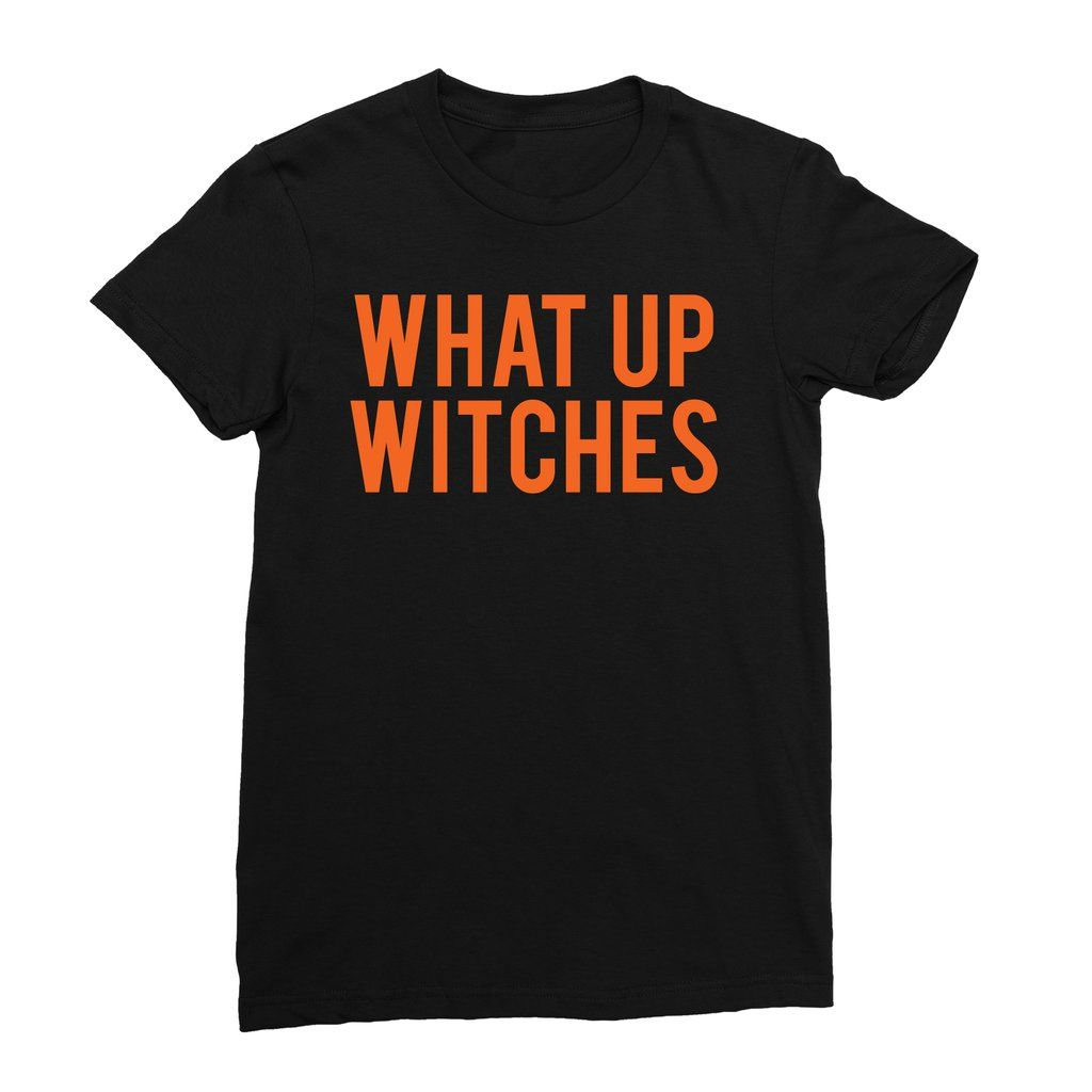 What Up Witches Halloween Graphic Tee - Graphic Tees ...
