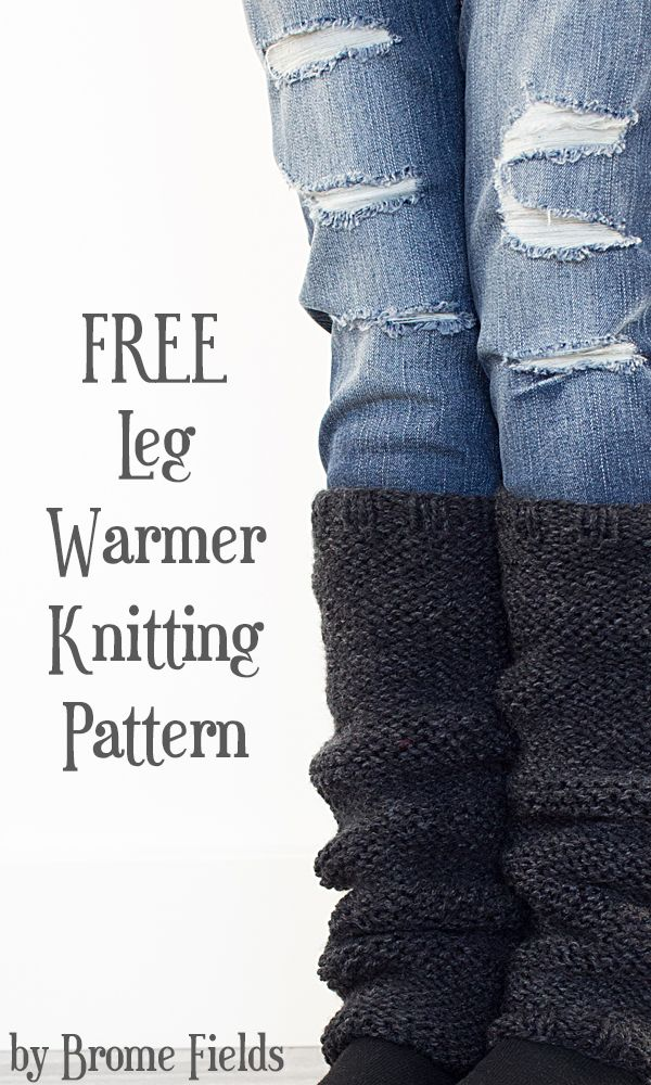 FREE Leg Warmer Knitting Pattern | Brome Fields Blog | Pinterest ...