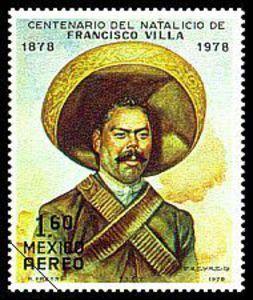 Centenary of the Birth of Francisco Villa (Doroteo Arango) 1