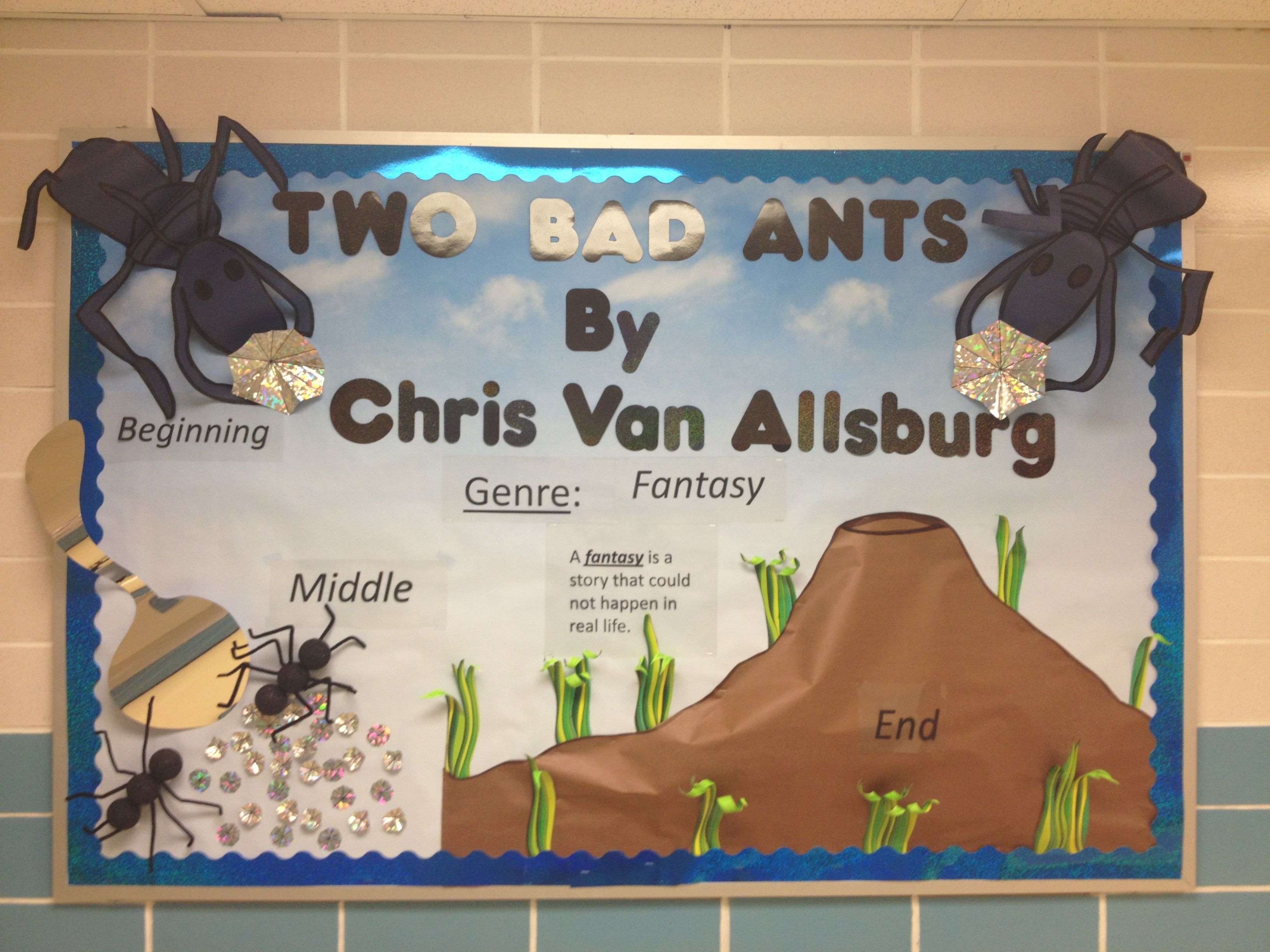 A Bulletin Board Idea For The Book Two Bad Ants By Chris