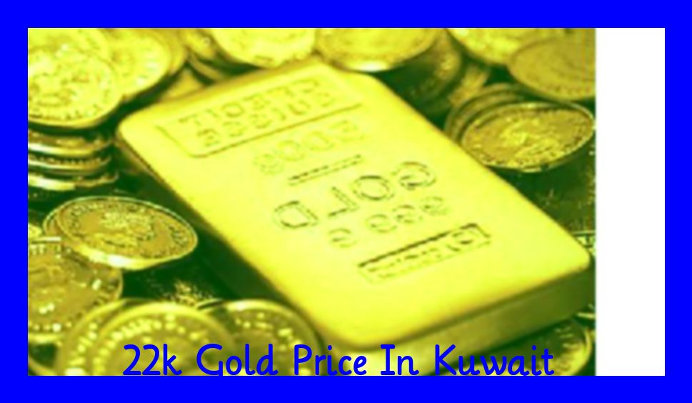 Kuwait Gold Rate 22k Today Gold Rate Today Gold Price Gold Price Chart