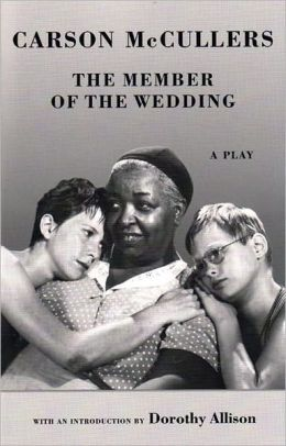 The Member Of The Wedding A Play Paperback Carson Books Wedding Movies