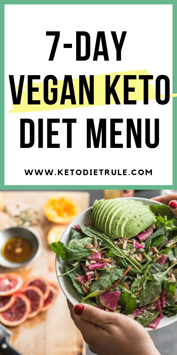 7Day Vegan Keto Diet Plan, Food List and Recipes Keto