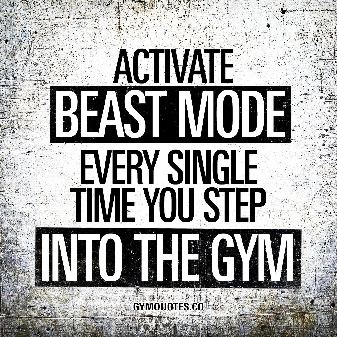Citaten Over Mode : Activate beast mode every single time you step into the gym dk
