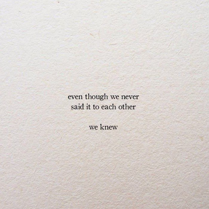 we both knew. #poems #quotes