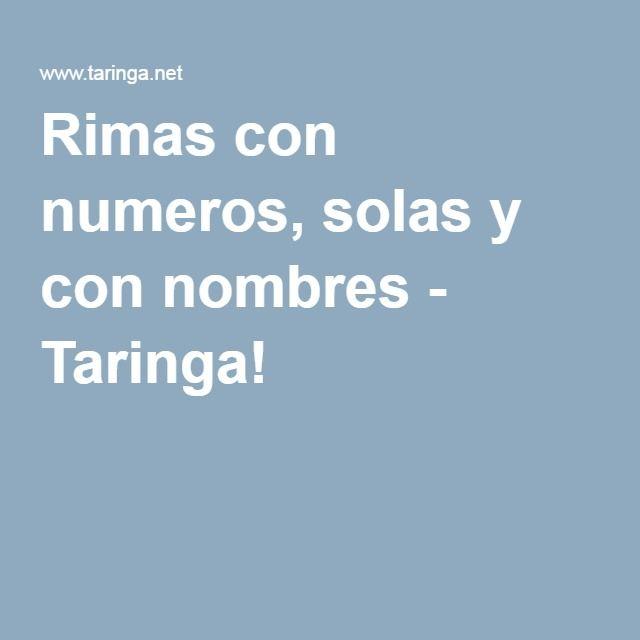 Rimas con numeros, solas y con nombres - Taringa!
