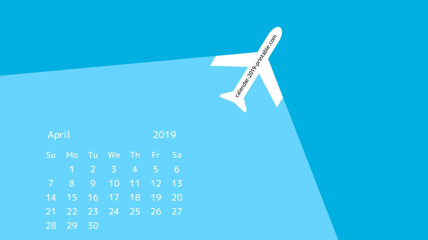 April 2019 Calendar Desktop Wallpapers Desktop Calendar 2019 Calendar Calendar Wallpaper