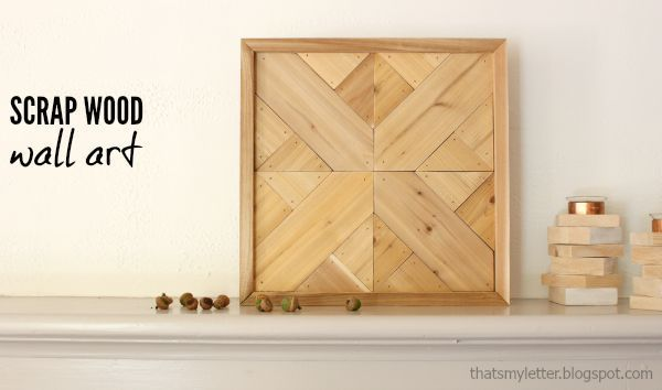 Beautiful scrap wood wall art by That\'s My Letter....make a tray as ...
