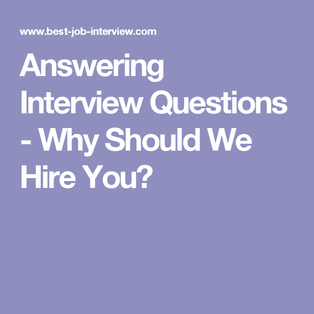 Interview Questions Template Answering Interview Questions  Why Should We Hire You  Resume .