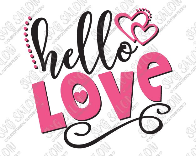 Hello Love Valentine's Day SVG Cut File Set
