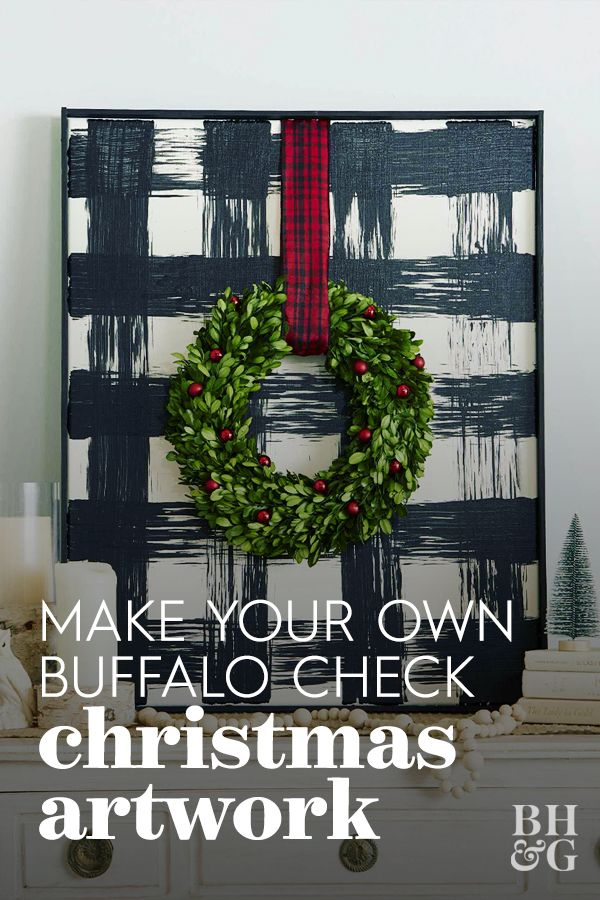 Add a touch of farmhouse style to your Christmas decor with this oversize buffalo check art. #buffalocheckdecor #christmasdecor #buffalocheckdiy #christmasdecorideas #bhg