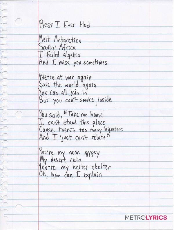 Gavin Degraws Handwritten Lyrics To Best I Ever Had Part 1