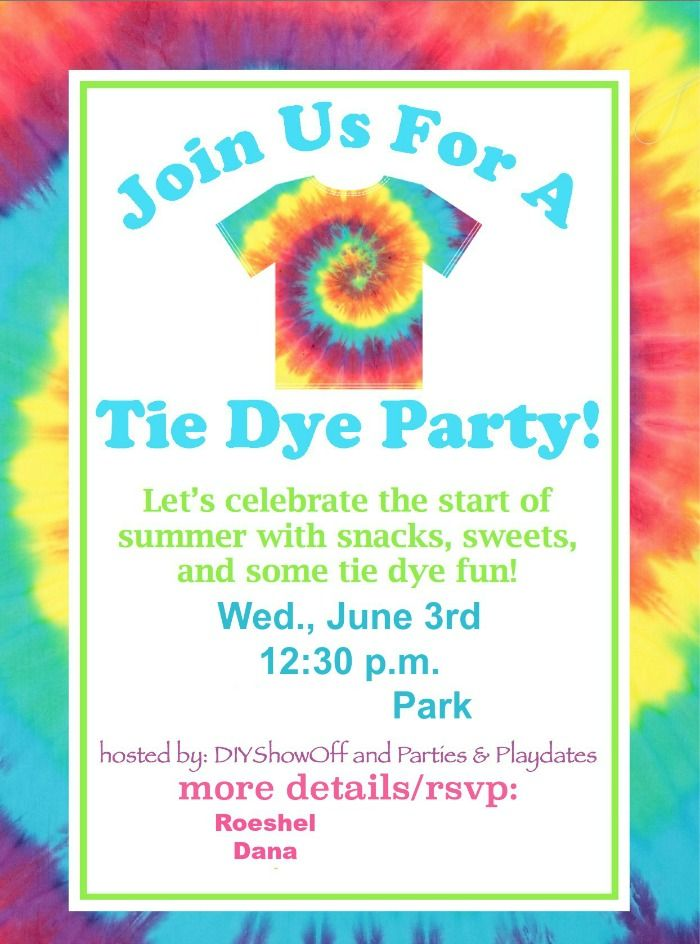 Diy Show Off Tie Dye Party Tie Dye Party Party Party Invitations