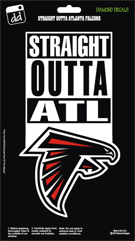 Straight Outta Atlanta Falcons Football Nfl Decal Vinyl Sticker Car Truck Laptop Suv Window Atlanta Falcons Atlanta Falcons Quotes Atlanta Falcons Football