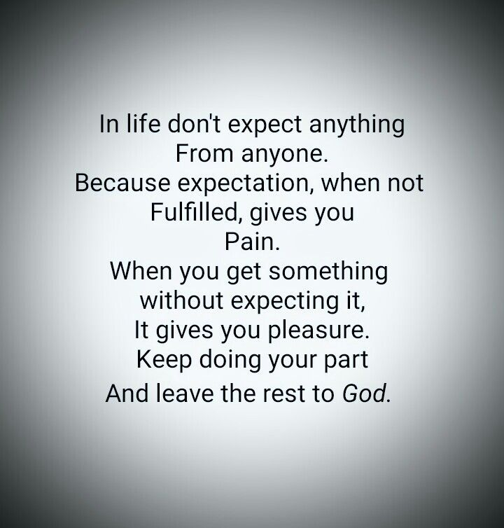 No Expectations Christian Quotes Note To Self Dont Expect Anything