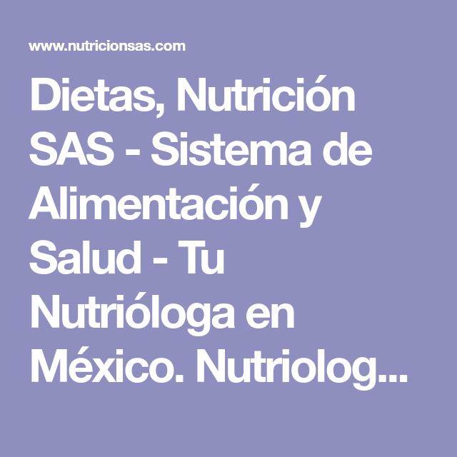Dietas, Nutrición SAS - Sistema de Alimentación y Salud - Tu Nutrióloga en México. Nutriologos en México